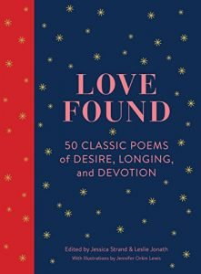 Adore discovered: 50 Classic Poems of want, Longing, and Devotion - love found 50 classic poems of desire longing and devotion 221x300