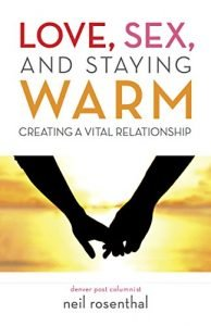 Love, Intercourse and Staying Warm: producing an essential Relationship - love sex and staying warm creating a vital relationship 194x300