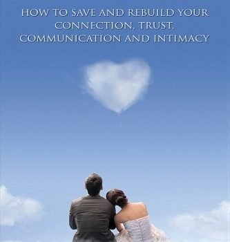 Wedding: how exactly to save yourself and reconstruct Your Connection, Trust, Communicatio... - marriage how to save and rebuild your connection trust communicatio 333x350