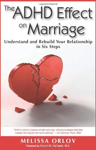 The ADHD Effect on Marriage: Understand and reconstruct Your Relationship ... - the adhd effect on marriage understand and rebuild your relationship