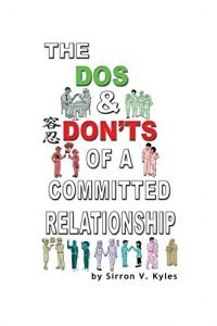 The Dos & Don'ts Of A Committed Relationship: An Informative Insight I... - the dos donts of a committed relationship an informative insight i 200x300