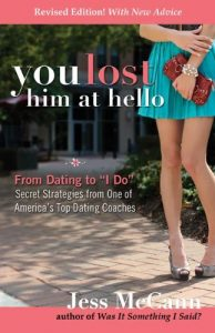 """You Lost Him at hi: From Dating to """"we Do""""―Secrets in one of Ameri... - you lost him at hello from dating to i do―secrets from one of ameri 194x300"""