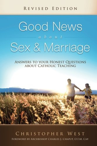 Very good news About Intercourse & Marriage (Revised Edition): responses to Your Hone... - good news about sex marriage revised edition answers to your hone