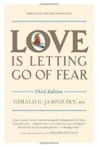 Love Is permitting get of Fear, 3rd Edition - love is letting go of fear third edition 200x300