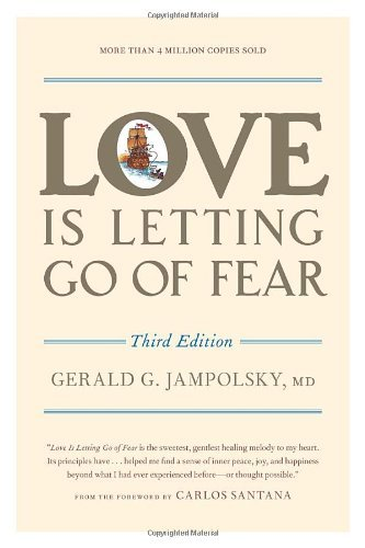 Love Is permitting get of Fear, 3rd Edition - love is letting go of fear third edition