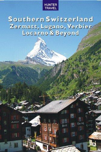 Southern Switzerland - Zermatt, Lugano, Verbier, Locarno & Beyond (Tra... - southern switzerland zermatt lugano verbier locarno beyond tra