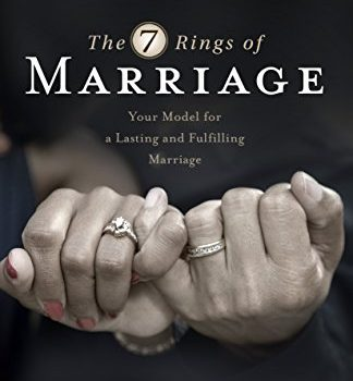 The Seven Rings of Marriage: Your Model for a Lasting and satisfying M... - the seven rings of marriage your model for a lasting and fulfilling m 324x350