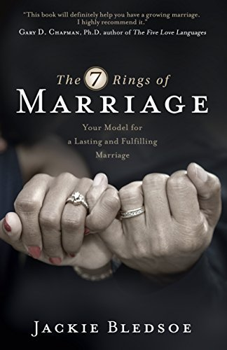 The Seven Rings of Marriage: Your Model for a Lasting and satisfying M... - the seven rings of marriage your model for a lasting and fulfilling m