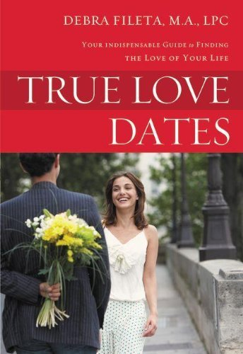 Real love Dates: your Guide that is indispensable to the Love of your ... - true love dates your indispensable guide to finding the love of your