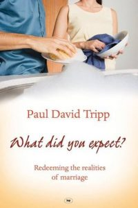 Just what Did you anticipate?: Redeeming the Realities of wedding - what did you expect redeeming the realities of marriage 200x300