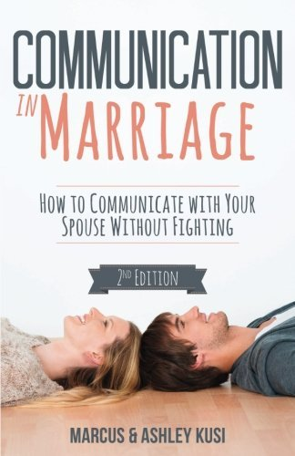 Communication in Marriage: How to keep in touch with your better half Without... - communication in marriage how to communicate with your spouse without