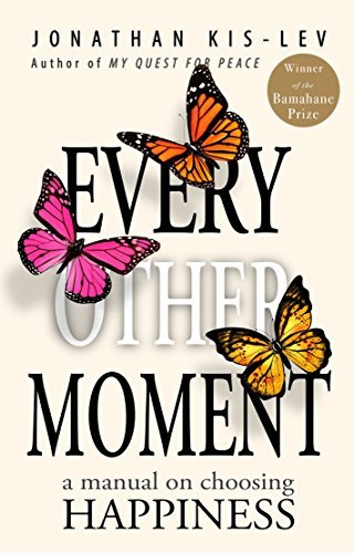 Joy: almost every other Moment: How to be Delighted NOW by Understanding Wh... - happiness every other moment how to be happy now by understanding wh