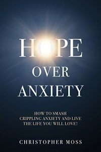 Hope over anxiousness: just how to smash anxiety that is crippling live the life yo... - hope over anxiety how to smash crippling anxiety and live the life yo 200x300