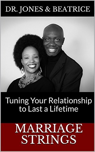 Wedding Strings: Tuning Your Relationship to endure a very long time - marriage strings tuning your relationship to last a lifetime