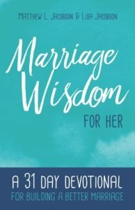 Wedding Wisdom on her behalf: A 31 Day Devotional for Building a Better Mar... - marriage wisdom for her a 31 day devotional for building a better mar 194x300