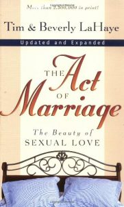 The Act of Marriage: The good thing about Sexual Love - the act of marriage the beauty of sexual love 181x300
