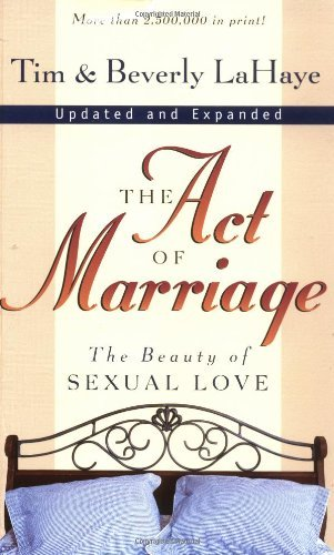 The Act of Marriage: The good thing about Sexual Love - the act of marriage the beauty of sexual love