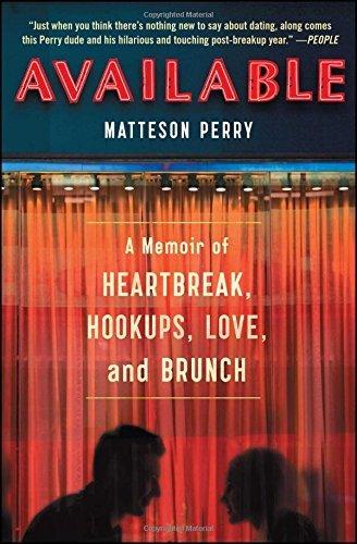Available: A Memoir of Heartbreak, Hookups, prefer and Brunch - available a memoir of heartbreak hookups love and brunch