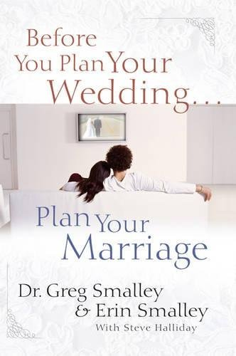That you can know not only how to build a marriage that will last, but also how to have the kind of marriage where you and your spouse feel safe and honored and valued before you Plan Your Wedding...Plan Your Marriage - before you plan your wedding plan your marriage