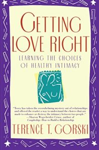 Acquiring Love Right: Learning the options of healthier closeness (A Firesi... - getting love right learning the choices of healthy intimacy a firesi 197x300