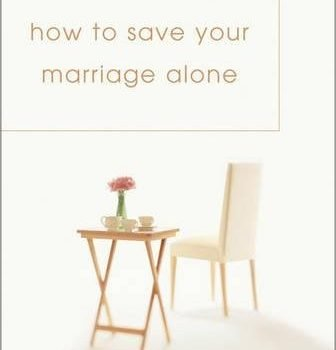 Just how to keep your wedding Alone - how to save your marriage alone 336x350