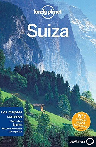 Lonely earth Switzerland (Travel Guide) (Spanish version) - lonely planet switzerland travel guide spanish edition