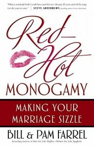 Red-Hot Monogamy: Making Your wedding Sizzle - red hot monogamy making your marriage sizzle 193x300