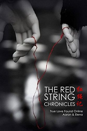 The Red String Chronicles: Volume number 1: real love obtained online - the red string chronicles volume 1 true love found online