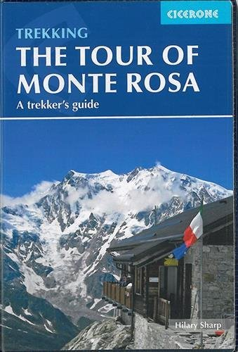 The Tour of Monte Rosa: A Trekker's Guide - the tour of monte rosa a trekkers guide