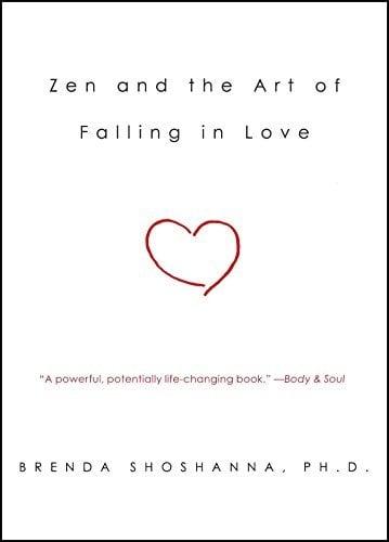 Zen and the Art of Falling in appreciate - zen and the art of falling in love