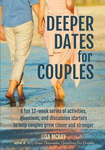 DEEPER DATES FOR PARTNERS: an enjoyable 12-week number of tasks, concern... - deeper dates for couples a fun 12 week series of activities question 210x300