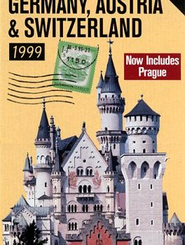 Rick Steves' 1999 Germany, Austria & Switzerland (Rick Steves' Germany... - rick steves 1999 germany austria switzerland rick steves germany 264x350