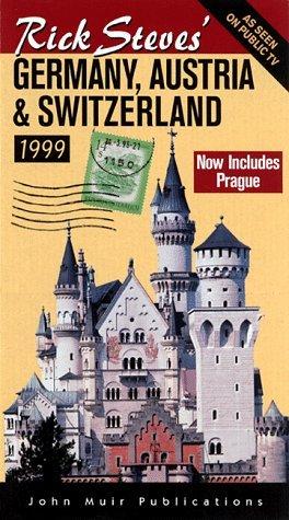 Rick Steves' 1999 Germany, Austria & Switzerland (Rick Steves' Germany... - rick steves 1999 germany austria switzerland rick steves germany