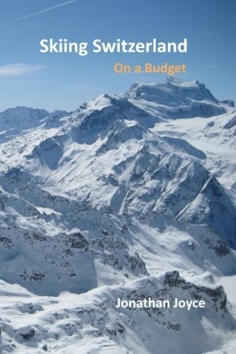 Skiing Switzerland on a tight budget - skiing switzerland on a budget