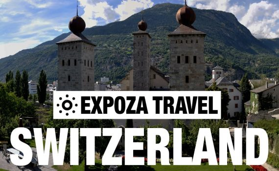 Switzerland (European Countries) Vacation Travel Movie Guide - switzerland europe vacation travel video guide 570x350