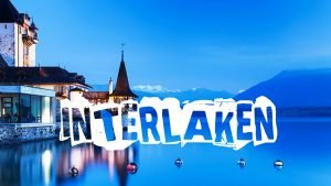 Top 10 things to complete in Interlaken, Switzerland. See Interlaken - top 10 things to do in interlaken switzerland visit interlaken 300x169