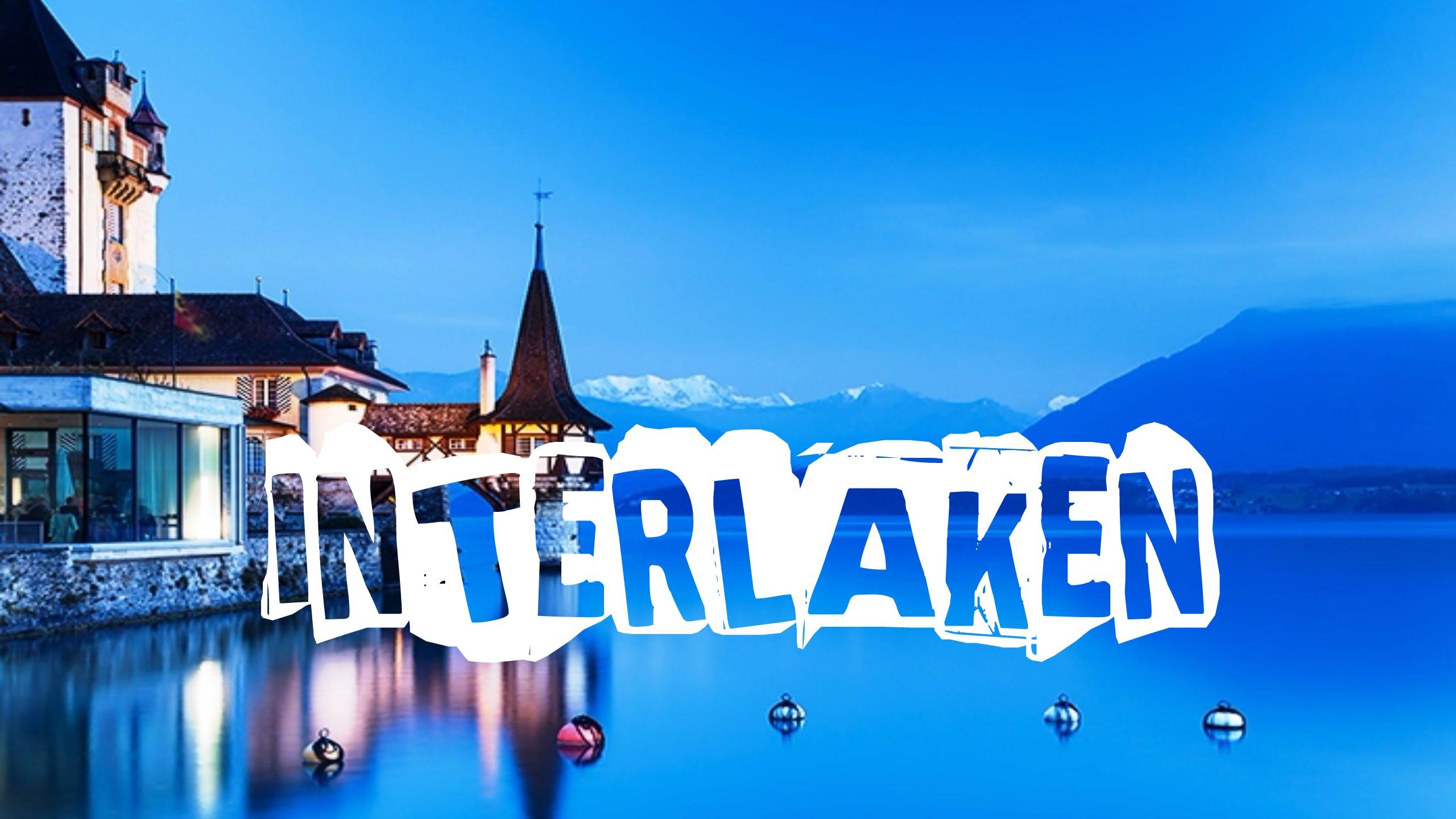 Top 10 things to complete in Interlaken, Switzerland. See Interlaken - top 10 things to do in interlaken switzerland visit interlaken