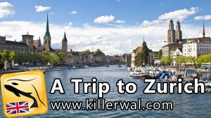 A vacation to Zurich - English Travel Guide HD - a trip to zurich english travel guide hd 300x169