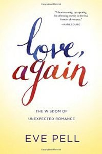 Love, once again: The Wisdom of unforeseen Romance - love again the wisdom of unexpected romance 199x300