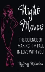 Night Moves: The Science Of Making Him Fall In Love with you</h2><p>Did you know that red lipstick will attract more men then what you wear with you(Relation... - night moves the science of making him fall in love with you relation 188x300