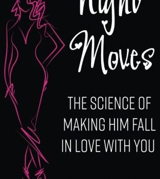 Night Moves: The Science Of Making Him Fall In Love with you</h2><p>Did you know that red lipstick will attract more men then what you wear with you(Relation... - night moves the science of making him fall in love with you relation 313x350