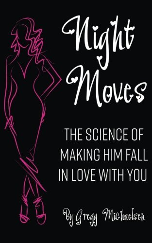 Night Moves: The Science Of Making Him Fall In Love with you</h2><p>Did you know that red lipstick will attract more men then what you wear with you(Relation... - night moves the science of making him fall in love with you relation