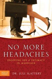 No longer Headaches: Enjoying Intercourse & Intimacy in Marriage - no more headaches enjoying sex intimacy in marriage 199x300