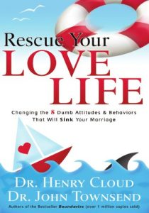Rescue Your Love Life: Changing Those Dumb Attitudes & Behaviors That ... - rescue your love life changing those dumb attitudes behaviors that 210x300