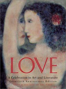 Love: A Celebration in Art & Literature - Love A Celebration in Art Literature 224x300