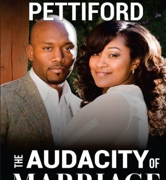 The Audacity of wedding: 10 Principles For Life-Long Partnership - The Audacity of Marriage 10 Principles For Life Long Partnership 324x350