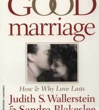 The marriage that is good How and Why Love Lasts - The Good Marriage How and Why Love Lasts 315x350