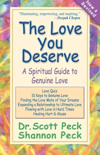 The enjoy You Deserve: a Guide that is spiritual to Love - The Love You Deserve A Spiritual Guide to Genuine Love