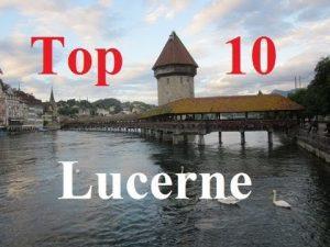 Go to Lucerne - Top 10 websites in Luzern, Switzerland - Visit Lucerne Top 10 Sites in Luzern Switzerland 300x225