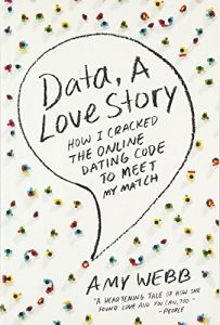 Information, an adore tale: the way I Cracked the web Dating Code to Meet My Ma... - data a love story how i cracked the online dating code to meet my ma 203x300